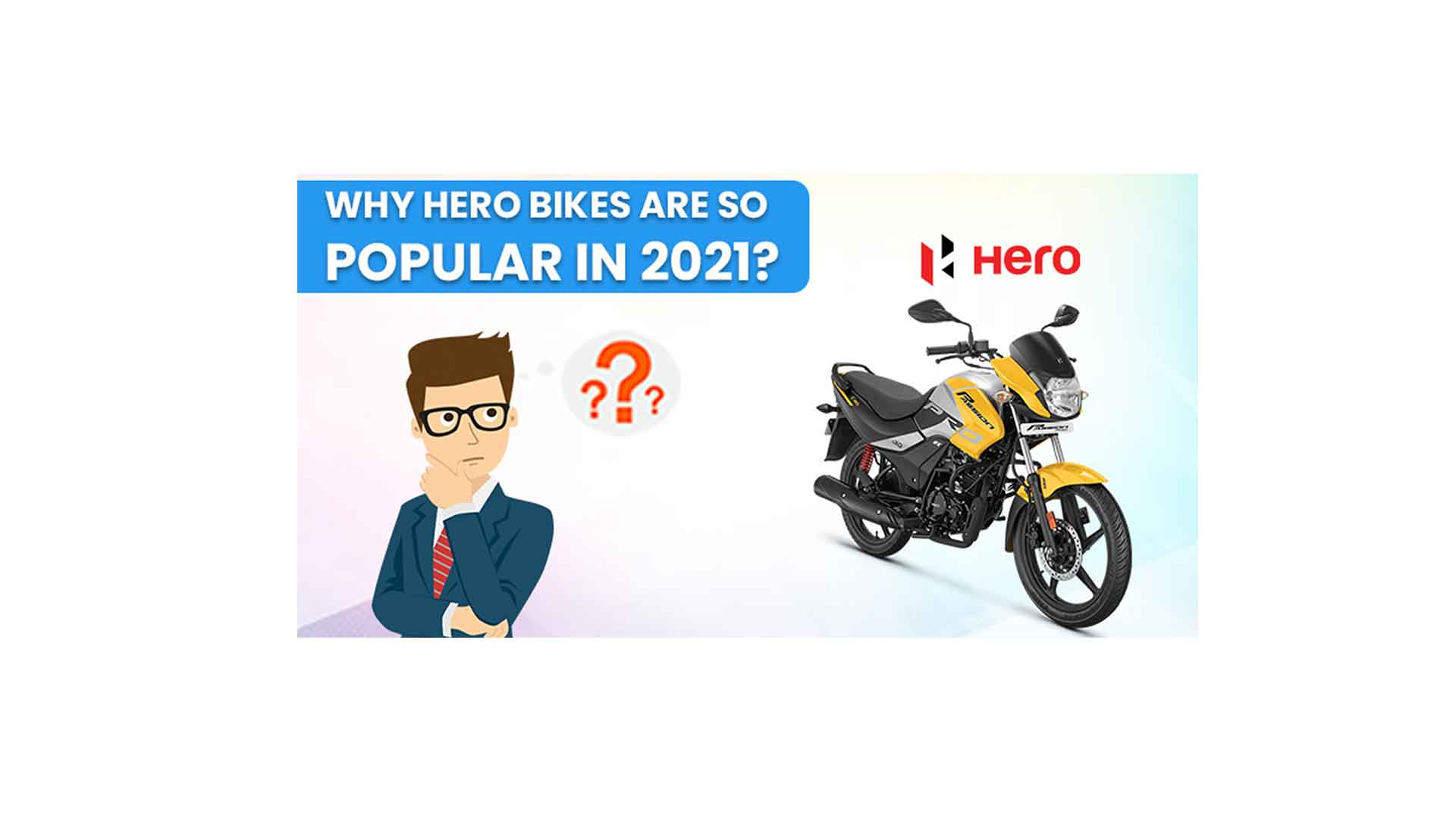 Why Hero bikes are so popular among youngsters in 2021?